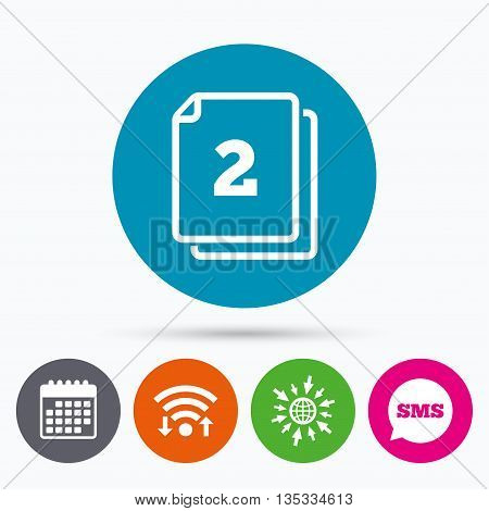 Wifi, Sms and calendar icons. In pack 2 sheets sign icon. 2 papers symbol. Go to web globe.