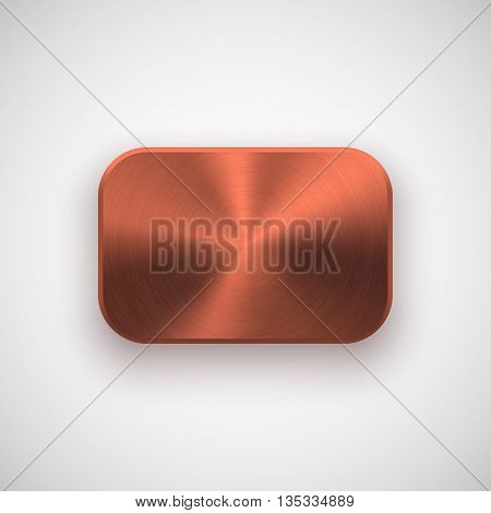 Bronze abstract rectangle badge, blank button template with metal texture, chrome, silver, steel, copper, rust and realistic shadow for logo, design concepts, prints, web. Vector illustration.