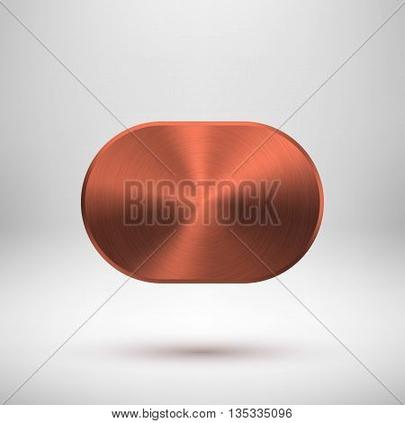 Bronze abstract technology geometric badge, blank button template with metal texture, chrome, silver, steel, copper and realistic shadow for logo, design concepts, prints, web. Vector illustration.