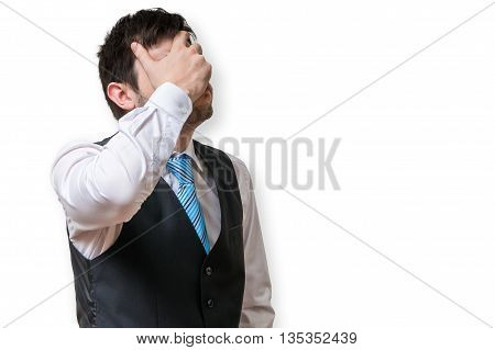 Displeased And Disappointed Businessman Is Covering His Face. Is