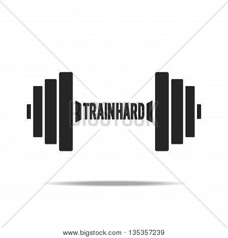 Dumbbell icon on a white background with the words Train hard. Vector illustration