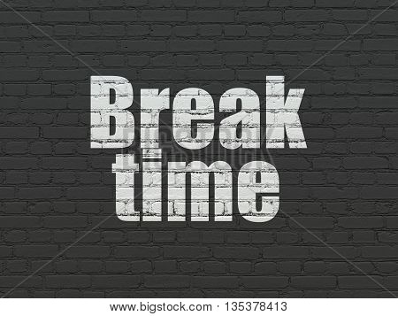 Time concept: Painted white text Break Time on Black Brick wall background