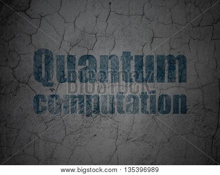 Science concept: Blue Quantum Computation on grunge textured concrete wall background