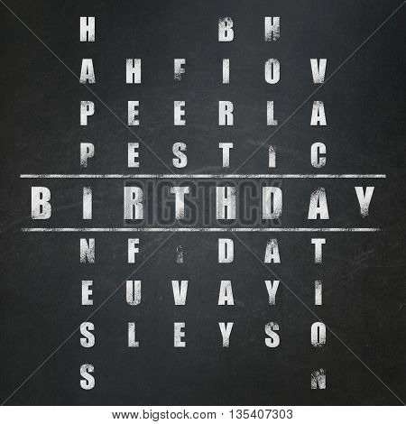 Entertainment, concept: Painted White word Birthday in solving Crossword Puzzle on School board background, School Board