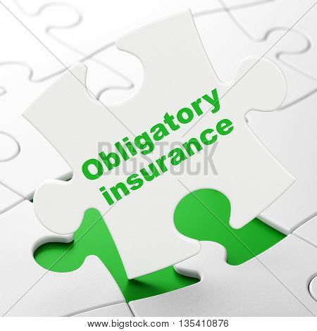 Insurance concept: Obligatory Insurance on White puzzle pieces background, 3D rendering