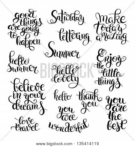 black and white set of hand written calligraphic lettering phrases and words, hello lovely, enjoy the little things, love travel, thank you, you are the best and other, vector illustration