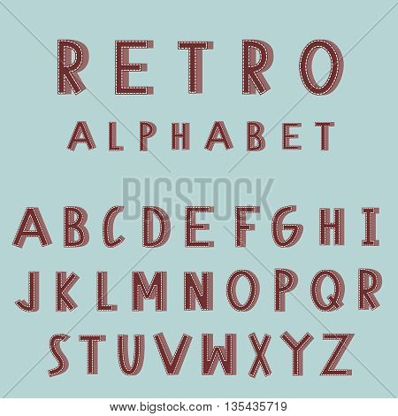 Retro embroidered alphabet vector font. Vector typography for logos, headlines, posters, labels. Vintage style