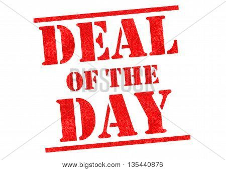 DEAL OF THE DAY red Rubber Stamp over a white background.