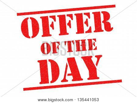 OFFER OF THE DAY red Rubber Stamp over a white background.
