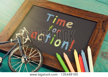 Time For Action - Written With Crayons On The Chalkboard