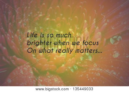 Inspirational life message on a blurred background