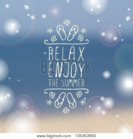 Hand-sketched summer element with flip flops and starfish on blurred background Text - Relax, enjoy the summer