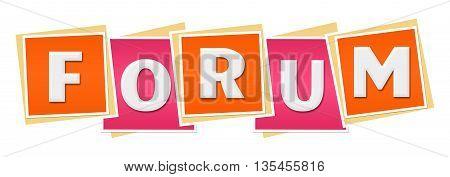 Forum text alphabets written over pink orange background.