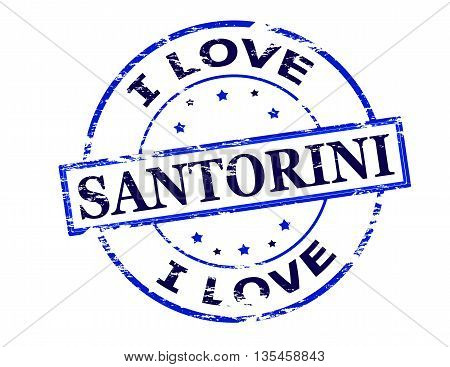 Rubber stamp with text i love Santorini inside vector illustration