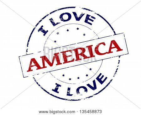 Rubber stamp with text i love America inside vector illustration