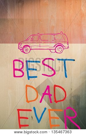 Word best dad ever against colored background