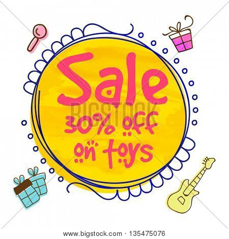 Sale Template, Sale Banner, Sale Flyer, 30% off on Toys, Creative vector illustration.