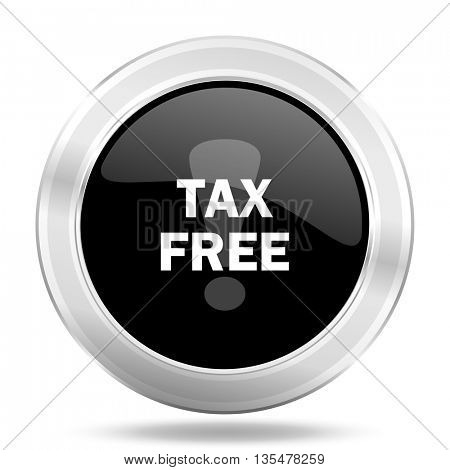 tax free black icon, metallic design internet button, web and mobile app illustration