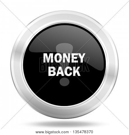 money back black icon, metallic design internet button, web and mobile app illustration