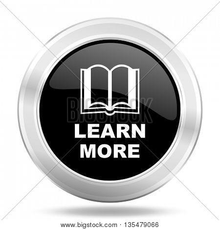 learn more black icon, metallic design internet button, web and mobile app illustration