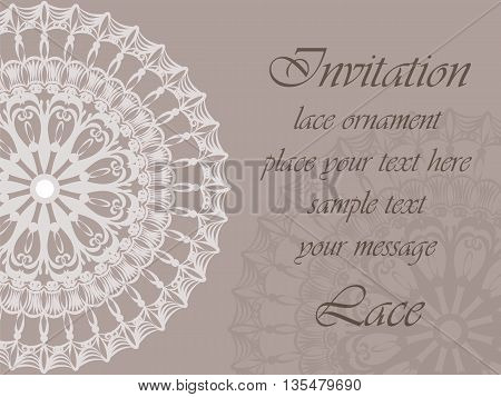 Invitation card with delicate crochet lace round ornament in light beige. Vector