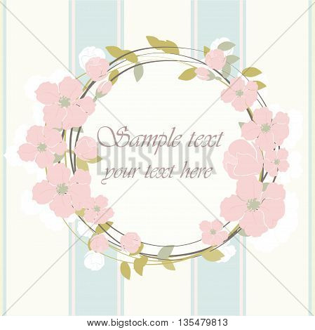 Round frame with delicate pink flowers. Spring floral blossom Vector background. Bright illustration can be used as cardinvitation for weddingbirthday and other holiday. Vector