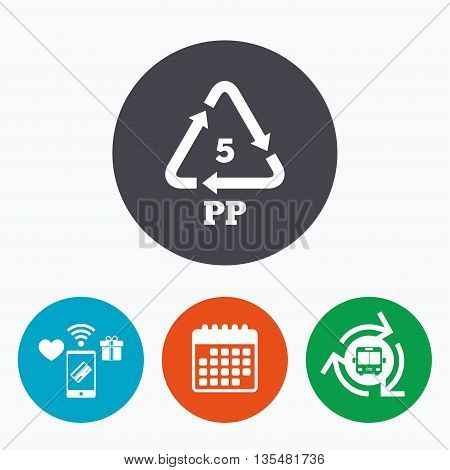 PP 5 icon. Polypropylene thermoplastic polymer sign. Recycling symbol. Mobile payments, calendar and wifi icons. Bus shuttle.