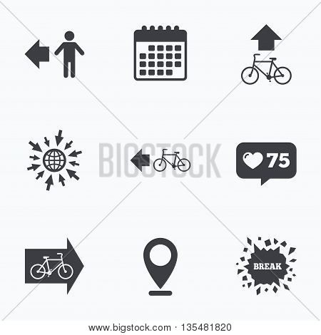 Calendar, like counter and go to web icons. Pedestrian road icon. Bicycle path trail sign. Cycle path. Arrow symbol. Location pointer.