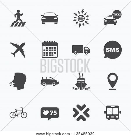 Calendar, go to web and like counter. Transport icons. Car, bike, bus and taxi signs. Shipping delivery, pedestrian crossing symbols. Sms speech bubble, talk symbols.