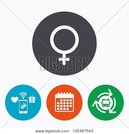 Female sign icon. Woman sex button. Mobile payments, calendar and wifi icons. Bus shuttle.