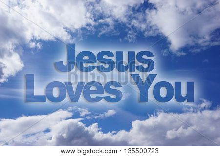 Jesus loves you words on blue sky background