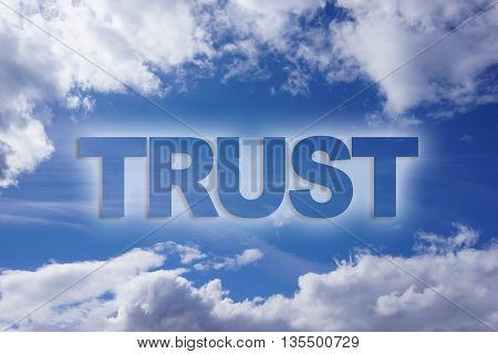 trust word on blue sky cloudy background