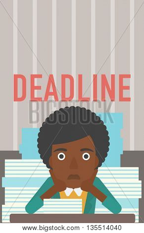 A stressed african-american woman sitting at the table with stacks of papers and having problem with deadline vector flat design illustration. Vertical layout.