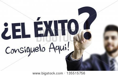 Business Man Pointing the Text: Success? We Can Help! (in Spanish)