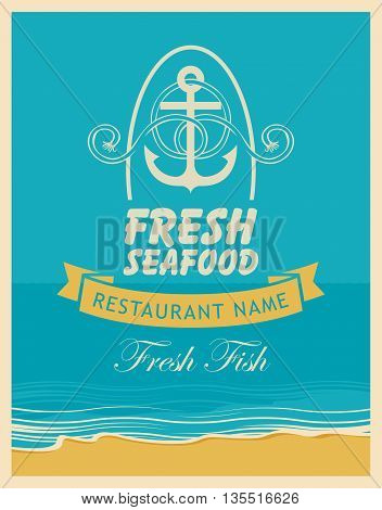 Retro banner for a seafood restaurant with an anchor and rope on the background of the sea