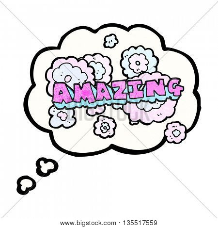 freehand drawn thought bubble textured cartoon amazing word