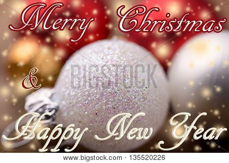 white and red christmas balls with glitter and merry christmas & happy new year written for christmas background