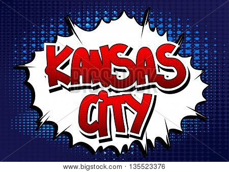 Kansas City - Comic book style word.