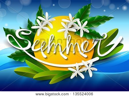 Inscription Summer Vector Illustration With Tropical Plants And Flowers