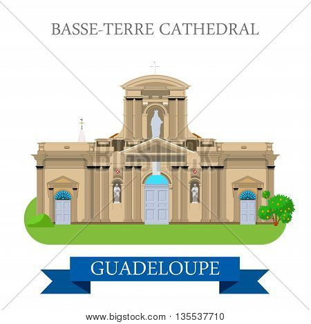 Basse-Terre Cathedral in Guadeloupe flat vector illustration