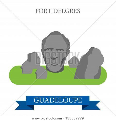 Fort Delgres in Guadeloupe. Flat cartoon vector illustration