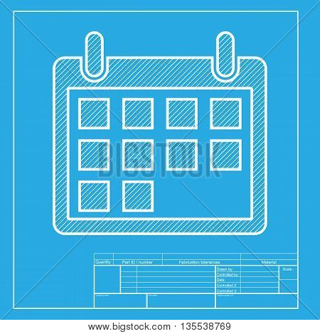 Calendar sign illustration. White section of icon on blueprint template.