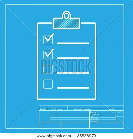 Checklist sign illustration. White section of icon on blueprint template.
