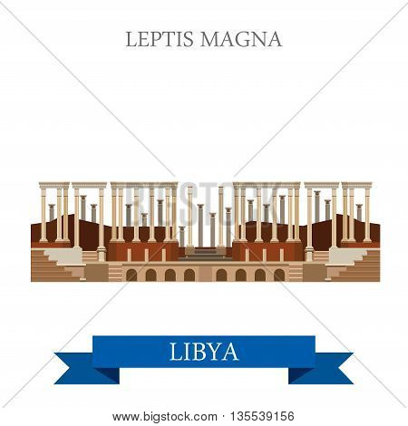 Leptis Magna in Libya. Flat cartoon style vector illustration