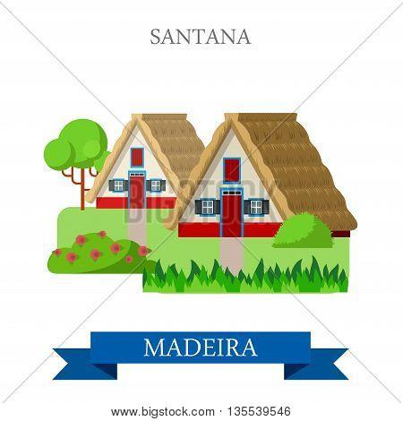 Santana Madeira in Portugal Flat cartoon web vector illustration