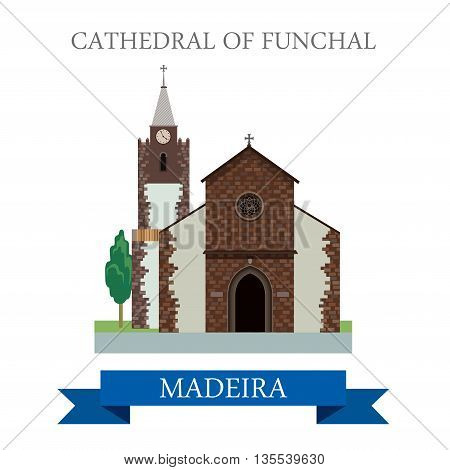 Cathedral of Funchal in Madeira Flat cartoon vector illustration