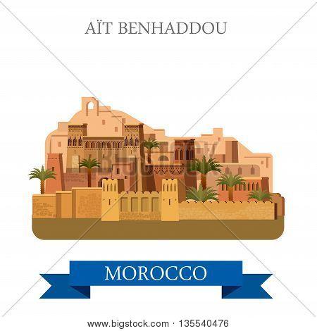 Aït Benhaddou in Marocco. Flat cartoon vector illustration