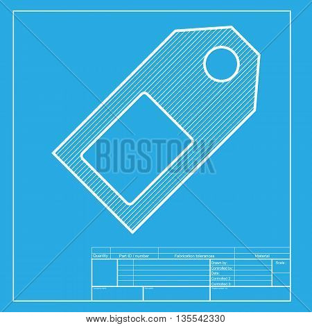 Price tag sign. White section of icon on blueprint template.
