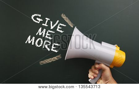 megaphone with text give me more