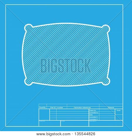 Pillow sign illustration. White section of icon on blueprint template.